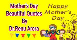 Read more about the article Mothers Day Beautiful Quotes in Hindi By Dr. Renu Arora