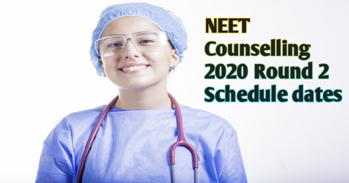 Read more about the article NEET Counselling 2020 Round 2 Schedule dates and registration process