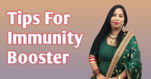 Read more about the article Tips For Immunity Booster च्यवनप्राश है सबसे बेस्ट