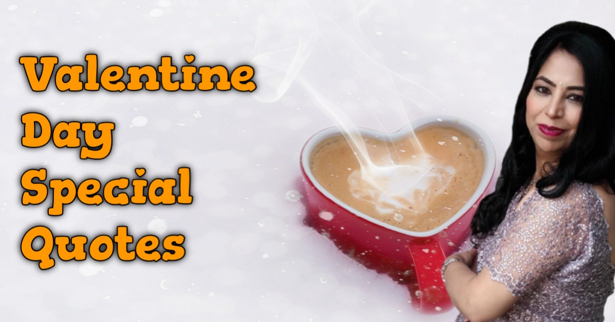 Read more about the article Valentine Day Celebration with Special Quotes Wishes