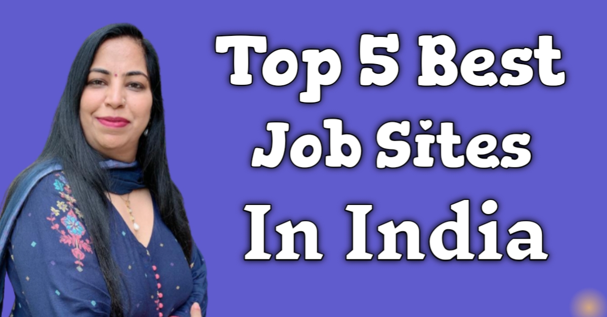 Read more about the article Top 5 Best Job Sites In India – Free Jobs apply online